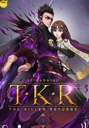 T.K.R (The killer returns)